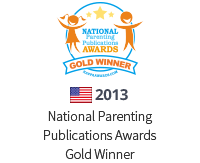 2013 National Parenting Publications Awards Gold Winner